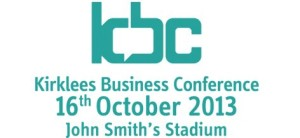 Kirklees Business Conference 2013