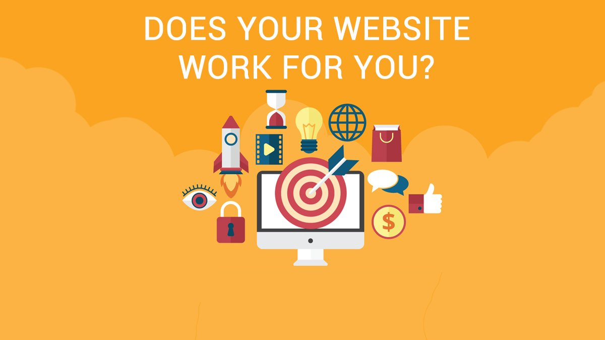 Does your website work for you?
