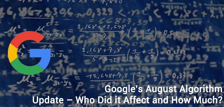 Google's August Algorithm Update – Who Did it Affect and How Much?
